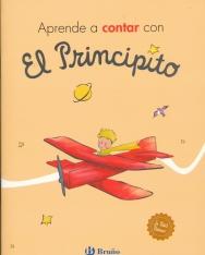 Aprende a contar con El Principito (Castellano - A Partir De 3 Anos - Personajes - El Principito)