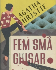 Agatha Christie: Fem sma grisar