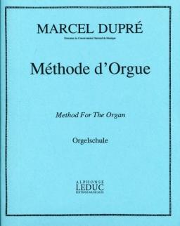 Marcel Dupré: Méthode d' Orgue/Orgelschule/Method for the Organ