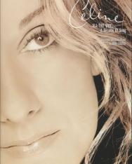Celine Dion: All the way.. A Decade of Song (ének-könnyített zongora-gitár)