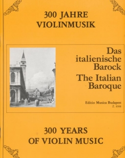 300 év hegedűmuzsikája - Olasz barokk