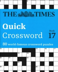 The Times Quick Crossword Book 17 - 80 World-Famous Crossword Puzzles