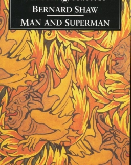 George Bernard Shaw: Man and Superman