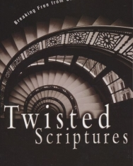 Mary Alice Chrnalogar: Twisted Scriptures: Breaking Free from Churches That Abuse