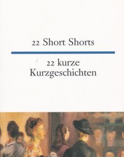 22 kurze Kurzgeschichte | 22 Short Stories - német-angol kétnyelvű kiadás