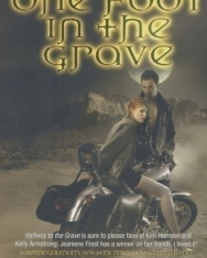 Jeaniene Frost: One Foot in the Grave