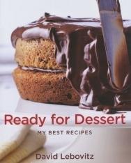 David Lebovitz: Ready for Dessert - My Best Recipes