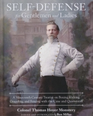 Colonel Thomas Hoyer Monstery: Self-Defense for Gentleman and Ladies