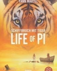Yann Martel: Schiffbruch mit Tiger. Life of Pi