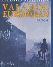 Valahol Európában musical - ének-zongora