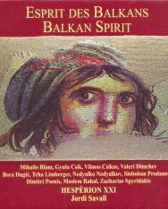 Savall, Jordi: Balkan Spirit (CD+könyv)