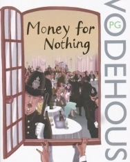 P. G. Wodehouse: Money for Nothing