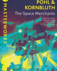 Frederik Pohl&C.M. Kornbluth: The Space Merchants