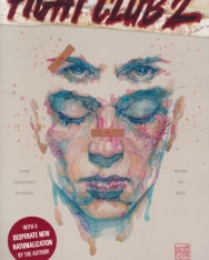 Chuck Palahniuk, Cameron Stewart, David Mack: Fight Club 2