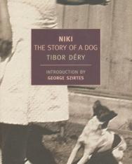 Déry Tibor: Niki - The Story of a Dog (Niki - Egy kutya története angol nyelven)