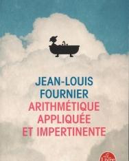 Jean-Louis Fournier: Arithmétique appliquée et impertinente