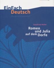 EinFach Deutsch Unterrichtsmodelle: Gottfried Keller: Romeo und Julia auf dem Dorfe