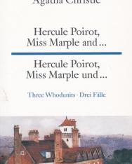 Agatha Christie: Hercule Poirot, Miss Marple und ...: Drei Fälle | Three Whoduni - német-angol kétnyelvű kiadás