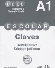 Preparación al DELE escolar A1 Claves, transcripciones y soluciones justificadas. Incluye 2 CD Audio.