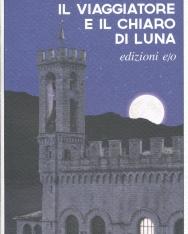 Szerb Antal: Il viaggiatore e il chiaro di luna (Utas és holdvilág olasz nyelven)