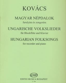 Kovács Mátyás: Magyar népdalok furulyára, zongorakísérettel