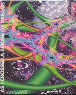 Eötvös Péter: As I Crossed A Bridge Of Dreams CD+DVD