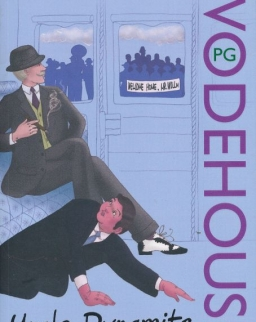 P. G. Wodehouse: Uncle Dynamite