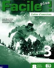 Facile Plus 3 - Cahier d'exercices + CD audio