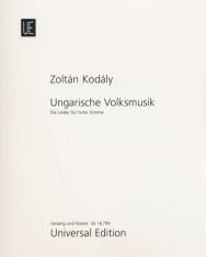 Kodály Zoltán: Magyar népzene - dalok magas hangra, zongorakísérettel