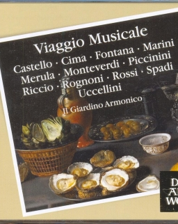 Viaggio musicale - Italian music of the 17th century (Castello, Cima, Fontana, Marini, Monteverdi)