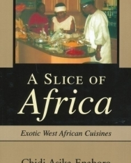 A Slice of Africa - Exotic West African Cuisines