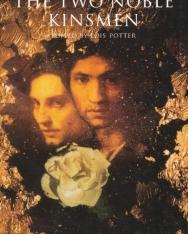 William Shakespeare: The Two Noble Kinsmen