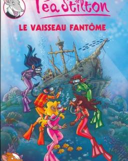 Tea Stilton: Le Vaisseau Fantome