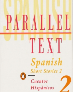 Spanish Short Stories 2: Parallel Text