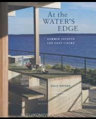 At the Waters Edge - Summer escapes for easy l iving