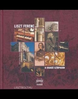 Watzatka Ágnes: Liszt Ferenc a Vigadó színpadán