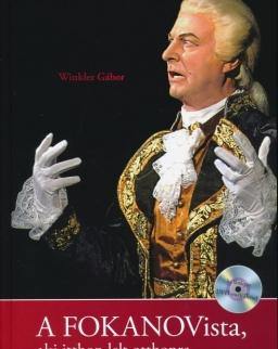 Winkler Gábor: A Fokanovista, aki itthon lelt otthonra (DVD melléklettel)
