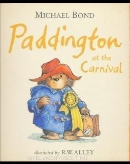 Michael Bond: Paddington at the Carnival
