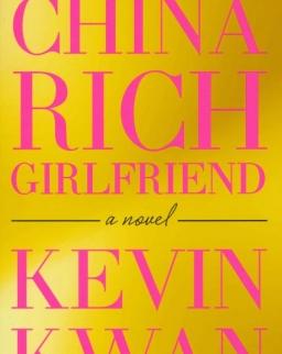 Kevin Kwan: China Rich Girlfriend