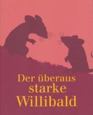 Willi Fährmann: Der überaus starke Willibald