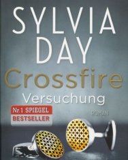 Sylvia Day: Versuchung (Crossfire Buch 1)