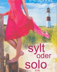 Claudia Thesenfitz: Sylt oder solo