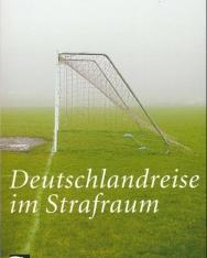 Esterházy Péter: Deutschlandreise im Strafraum