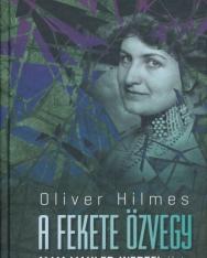 Oliver Hilmes: A fekete özvegy - Alma Mahler-Werfel élete