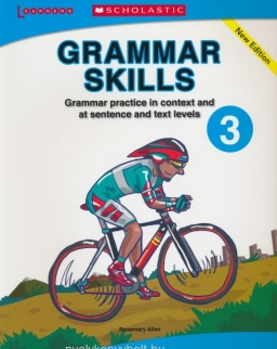 Grammar Skills 3 - Grammar Practice in Context and at Sentence and Text Levels