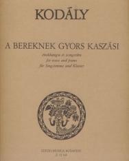 Kodály Zoltán: A bereknek gyors kaszási - énekhangra és zongorára