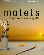 Karl Jenkins: Motets mixed voices a cappella
