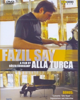 Fazil Say: Alla Turca  (A film by Gösta Courkamp) - DVD