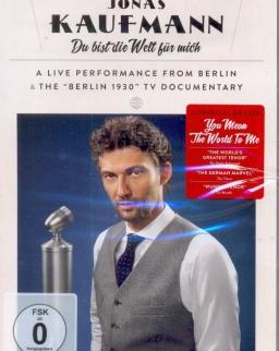 Jonas Kaufmann: Du bist die Welt für Mich - DVD