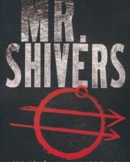 Robert Jackson Bennett:Mr. Shivers